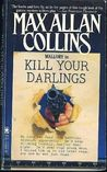 Kill Your Darlings (Mallory, #3)