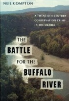 The Battle for the Buffalo River by Neil Compton