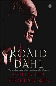 Collected Short Stories by Roald Dahl
