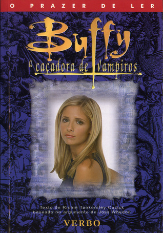 Buffy a Caçadora de Vampiros (Buffy the Vampire Slayer: Novelizations, #1)