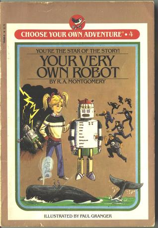 Your Very Own Robot (Choose Your Own Adventure: Young Readers #4)