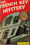 The French Key Mystery