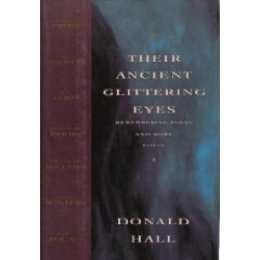 Their Ancient Glittering Eyes by Donald Hall