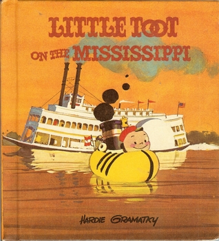 Little Toot on the Mississippi by Hardie Gramatky