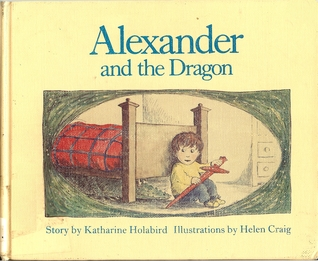 Alexander and the Dragon by Katharine Holabird