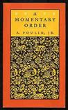 A Momentary Order: Poems