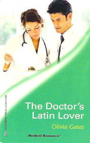 The Doctor's Latin Lover by Olivia Gates