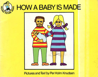 How A Baby Is Made
