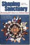 Shaping Sanctuary: Proclaiming God's Grace in an Inclusive Church