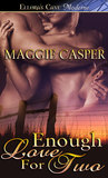 Enough Love For Two (Raising Cain, #2)