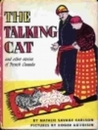 The Talking Cat and Other Stories of French Canada by Natalie Savage Carlson