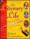 The Literary Life and Other Curiosities