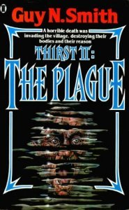 Thirst II: The Plague