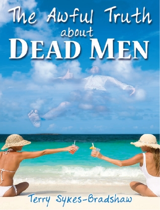 Awful Truth About Dead Men