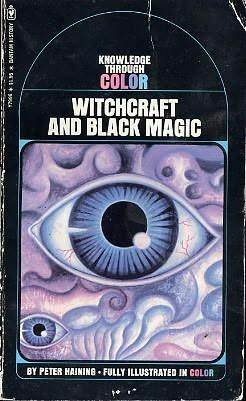 Witchcraft and Black Magic