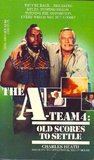 Old Scores to Settle (The A-Team, #4)