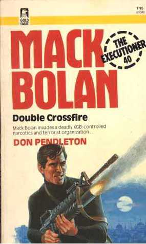 Double Crossfire (Mack Bolan the Executioner #40)