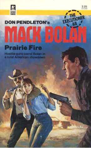 Prairie Fire (Mack Bolan the Executioner #68)