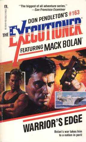 Warrior's Edge (Mack Bolan the Executioner #163)