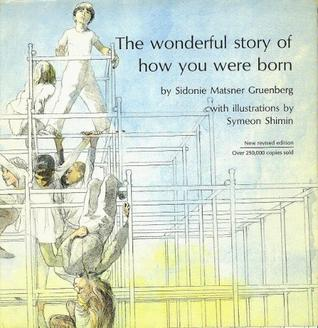Wonderful Story of How You Were Born