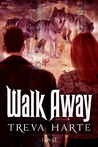 Walk Away (Alpha #1)