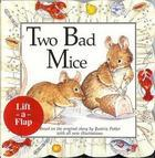 Two Bad Mice (Leap Frog Lift-a-Flap)