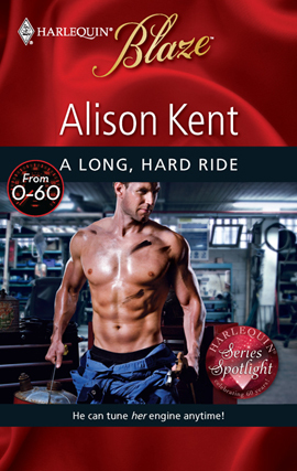 A Long, Hard Ride by Alison Kent