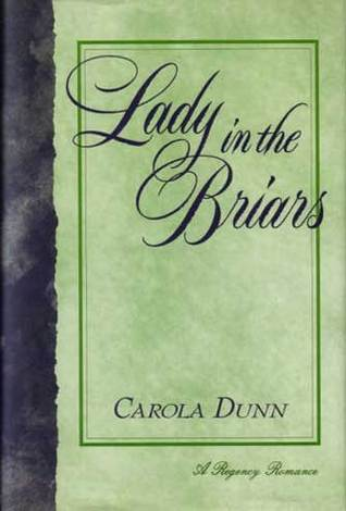 Lady in the Briars by Carola Dunn