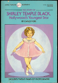 The Story of Shirley Temple Black by Carlo Fiori