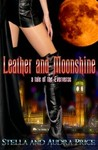 Leather and Moonshine (Eververse #5)