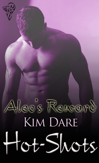 Alec's Reward by Kim Dare