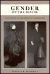 Gender on the Divide: The Dandy in Modernist Literature.