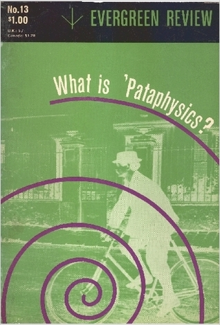 What is 'Pataphysics? by Barney Rosset