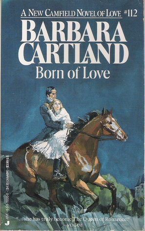 Born of Love by Barbara Cartland
