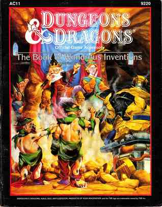 The Book of Wondrous Inventions (Dungeons & Dragons: Official Game Accessory, AC11 Stock # 9220)