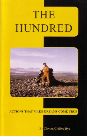 The Hundred: Actions That Make Dreams Come True