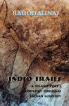 Indio Trails: A Xicano Odyssey Through Indian Country
