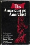 The American as Anarchist: Reflections on Indigenous Radicalism