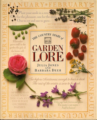 The Country Diary of Garden Lore by Julia  Jones