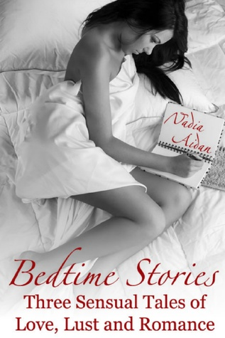 Bedtime Stories by Nadia Aidan