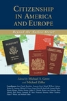 Citizenship in America and Europe by Michael S. Greve