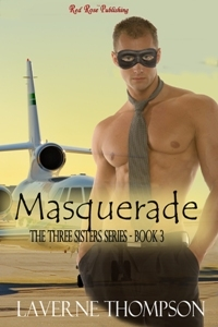 Masquerade (The Three Sisters Series, #3)