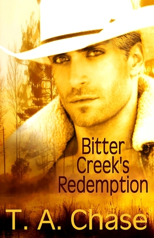 Bitter Creek's Redemption by T.A. Chase