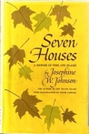 Seven houses: a memoir of time and places