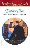 The Determined Virgin by Daphne Clair