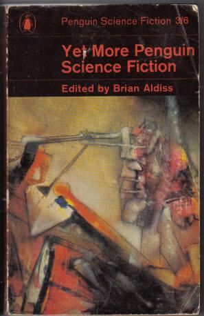 Yet More Penguin Science Fiction by Brian W. Aldiss