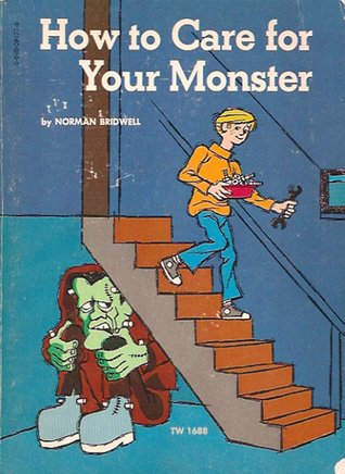 How to Care for Your Monster by Norman Bridwell