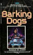 Barking Dogs by Terence M. Green