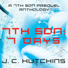 7th Son: 7 Days (7th Son, #0.5)