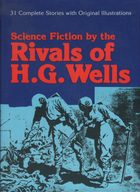 Science Fiction by the Rivals of H.G. Wells by Alan K. Russell